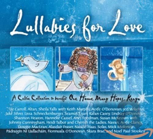 Lullabies Love: Benefit One Home Many Hopes Kenya