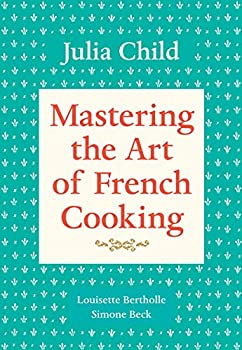 Paperback Mastering the Art of French Cooking, Volume 1: A Cookbook Book