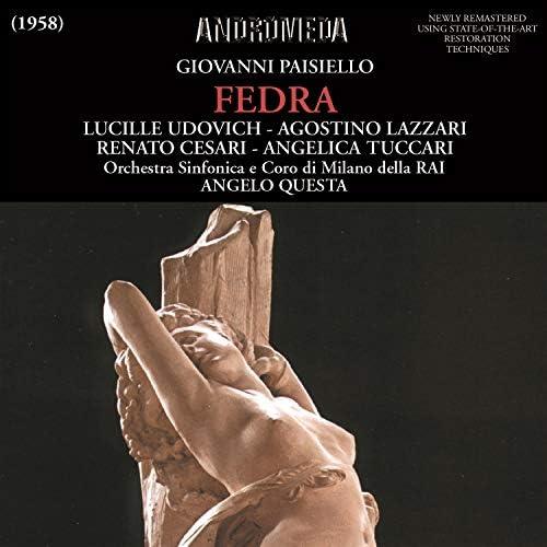 Agostino Lazzari, Angelica Tuccari, Lucille Udovich, Renato Cesari, Orchestra Sinfonica Nazionale della RAI di Milano feat. Angelo Questa