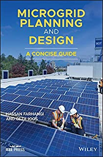 Microgrid Planning and Design: A Concise Guide (Wiley - IEEE)