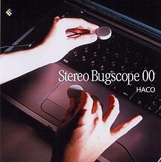 Stereo Bugscope 00