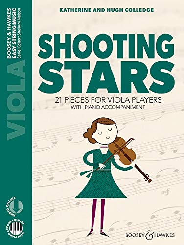 Shooting Stars: 21 Pieces for Viola Players Viola with Online Audio and Piano Accompaniment: 21 Pieces for Viola Players Viola and Piano with Online Audio
