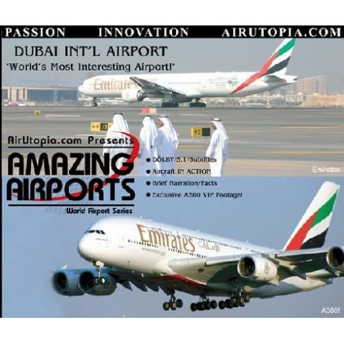 Dubai Int'l Airport - World's most interesting Airport [Edizione: Germania]