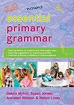 EBOOK: Essential Primary Grammar (UK Higher Education Humanities & Social Sciences Education)