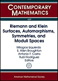 Riemann and Klein Surfaces, Automorphisms, Symmetries and M (Contemporary Mathematics, Band 629) - Milagros Izquierdo