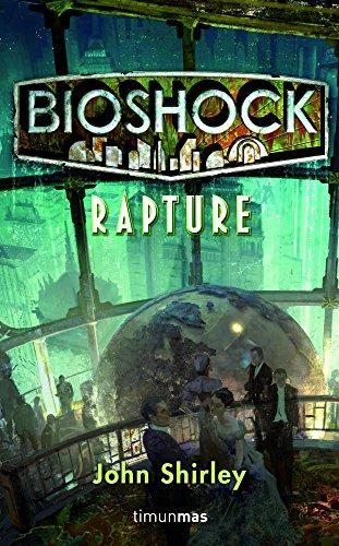 BioShock. Rapture (Minotauro Games)