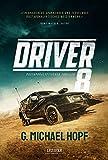 DRIVER 8: Endzeit-Thriller