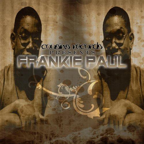 Cousins Records Presents Frankie Paul