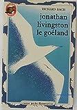 Jonathan livingston le goéland. - FLAMMARION