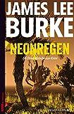 James Lee Burke: Neonregen