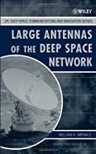 Large Antennas of the Deep Space Network (JPL Deep-Space Communications and Navigation Series Book 1)