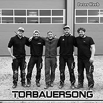 Torbauersong