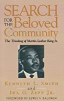 Search for the Beloved Community: The Thinking of Martin Luther King Jr.