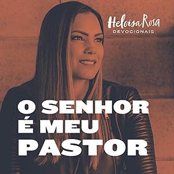 Devocionais: O Senhor É Meu Pastor