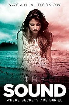 The Sound by [Sarah Alderson]