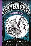 Amelia Fang #2. Amelia y los unicornios