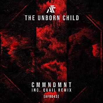 CMMNDMNT (Inc Quail Remix)
