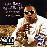 Mucha Ropa [Explicit]