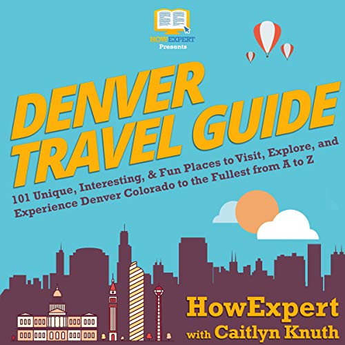 Denver Travel Guide audiobook cover art