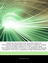 Articles on Novels by Agatha Christie, Including: Murder on the Orient Express, Cards on the Table, Death in the Clouds, t...