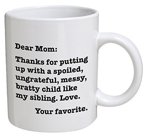 Funny Mug for Mom from Her Favorite Child