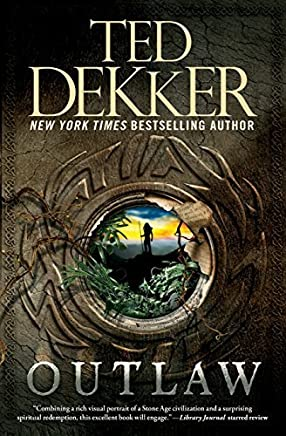 Outlaw by Ted Dekker (2014-06-10)