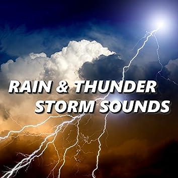 Rain & Thunder Storm Sounds