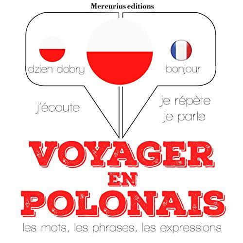 Voyager en polonais, 300 phrases et expressions essentielles, 100 verbes les plus courants audiobook cover art