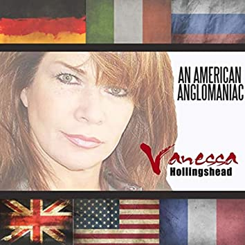 An American Anglomaniac