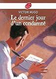 Le dernier jour d'un condamné (Classique t. 761) - Format Kindle - 5,49 €