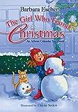 The Girl Who Found Christmas: An Advent Calendar Storybook