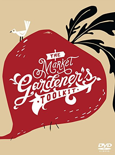 The Market Gardener's Toolkit