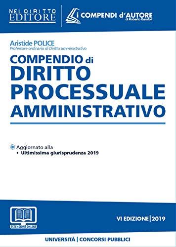 Compendio di diritto processuale amministrativo. Con aggiornamento online