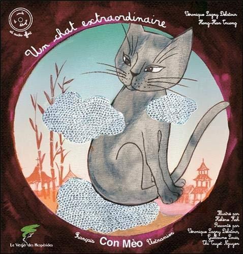 Un chat extraordinaire - Conte vietnamien bilingue franco-vietnamien - Livre + CD