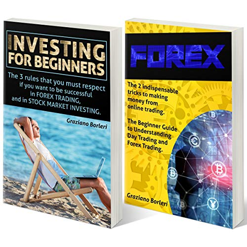 "Forex - Guide to Trading for Beginners: Collection of Two Books: Book 1 - ""Forex"", Book 2 - ""Guide to Trading for Beginners"" cover art"