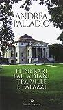 Tra una Villa e un Palazzo di Palladio