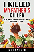 I Killed My Father's Killer