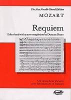 Requiem: K.626: for Soprano, Alto, Tenor and Bass Soli, Satb and Orchestra (The New Novello Choral Edition)
