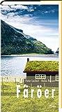 Lesereise Färöer: Wo Wasserfälle bergauf fließen (Picus Lesereisen)