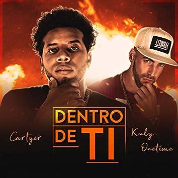 Dentro de Ti (feat. Cartyer)