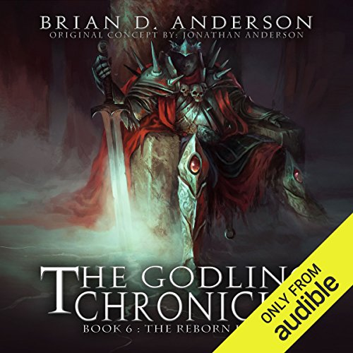 The Godling Chronicles: The Reborn King, Book 6                   By:                                                                                                                                 Brian D. Anderson                               Narrated by:                                                                                                                                 Derek Perkins                      Length: 12 hrs and 51 mins     279 ratings     Overall 4.6