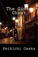 The Ginza Ghost