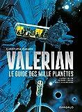 Autour de Valérian - Tome 0 - Guide des mille planètes (Le)