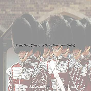 Piano Solo (Music for SoHo Members Clubs)