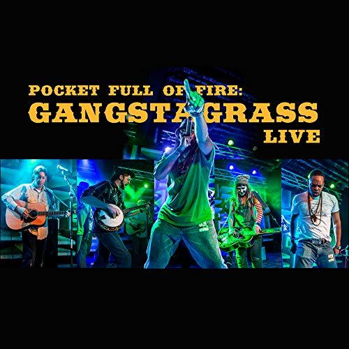 Pocket Full Of Fire: Gangstagrass Live