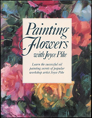 Painting Flowers With Joyce Pike