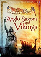 Anglo-Saxons and Vikings (History of Britain)