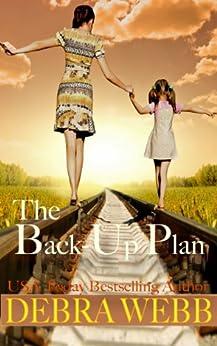 The Back-Up Plan by [Debra Webb]