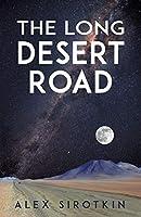 The Long Desert Road