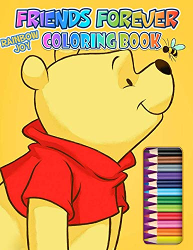 Rainbow Joy! Friends Forever: A Perfect Cartoon Coloring Book Filled With High Quality Images That Helps You More Cherish Life
